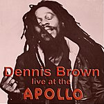 Dennis Brown Live At The Apollo