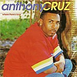 Anthony Cruz Where There's Love