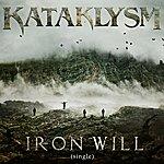 Kataklysm Iron Will