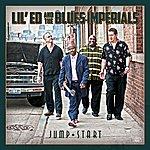 Lil' Ed & The Blues Imperials Jump Start