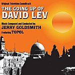 Jerry Goldsmith The Going Up Of David Lev - Original Soundtrack Recording