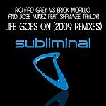 Richard Grey Life Goes On (2009 Remixes)