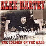 Alex Harvey The Soldier On The Wall