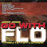 Jimmy Jones Go With The Flo (A Flo Rida Tribute)