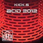 The Kicks Acid 2012