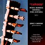 """Jorge Cardoso """"Tañidos"""" Música Barroca Española, Vol. 2"""