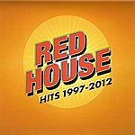 Red House Red House Hits 1997-2012