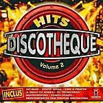 Digital Hits Discothèque Vol. 2 (16 Sélections Dj Clubs)