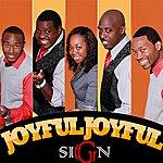The Sign Joyful, Joyful - Single