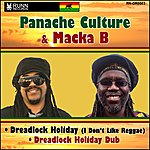 Panache Culture Dreadlock Holiday (Feat. Macka B) [I Don't Like Reggae]