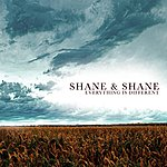 Shane & Shane Everything Is Different