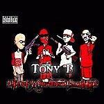 Tony B. Life Of A Northern Hooligan