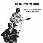 Beale Street Sheiks Chicken You Can Roost Behind The Moon