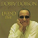 Dobby Dobson Legend In My Time