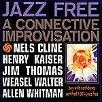 Nels Cline Jazz Free