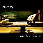 Bell X1 Neither Am I