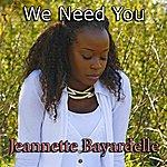 Jeannette Bayardelle We Need You - Single