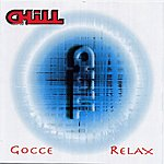 Chill Gocce / Relax