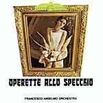 Francesco Anselmo Orchestra Operette Allo Specchio