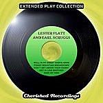 Lester Flatt Lester Flatt And Earl Scruggs - The Extended Play Collection, Volume 76