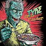 Tyke Drug Pusher / The Track That Dripped Blood