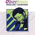 Oliver Jones Speak Low, Swing Hard