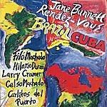Jane Bunnett Rendez-Vous Brazil/Cuba