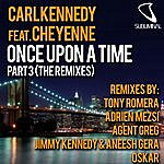 Carl Kennedy Once Upon A Time Part 3 (The Remixes)