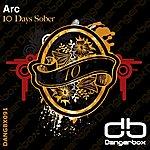 Arc 10 Days Sober