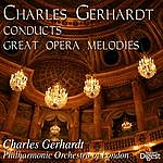 Charles Gerhardt Charles Gerhardt Conducts Great Opera Melodies, Vol. 2