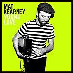 Mat Kearney Young Love
