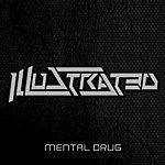 The Illustrated Band Mental Drug