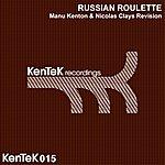 Russian Roulette Manu Kenton & Nicolas Clays Revision