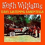 Keith Williams Easy Listening Essentials