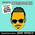 The Five Blind Boys Of Mississippi Precious Memories - A Special Tribute To The Late Archie Brownlee