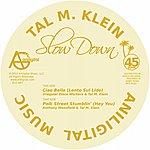 Tal M Klein Slow Down Ep