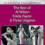Al Wilson The Best Of Al Wilson, Freda Payne & Three Degrees