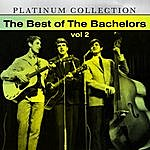The Bachelors The Best Of The Bachelors, Vol. 2