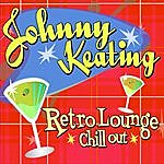 Johnny Keating Retro Lounge Chill Out
