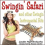 The London Pops Orchestra Swingin' Safari And Other Swingin' Instrumental Hits