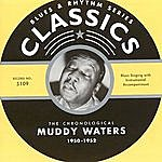 Muddy Waters Classics: 1950-1952