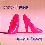 Pretty Pink Spicegirls Wannabes