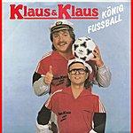 Klaus & Klaus König Fußball 2012