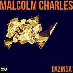 Malcolm Charles Bazinga