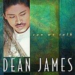 Dean James Can We Talk