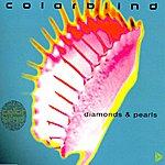 Colorblind Diamonds & Pearls