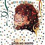 Beth Carvalho Suor No Rosto
