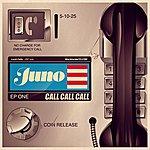 Juno Call Call Call - Ep