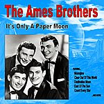 Ames Brothers It's Only A Paper Moon