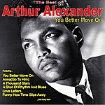 Arthur Alexander You Better Move On: The Very Best Of Arthur Alexander